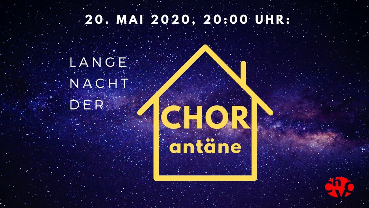 Lange Nacht der CHORantäne 2020